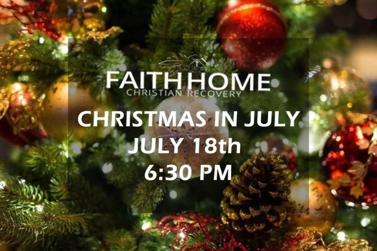 Christmas In July 2019 Images.Faith Home Christmas In July 2019 Faith Based Christian Recovery Alcoholics Drug Addicts Faith Home